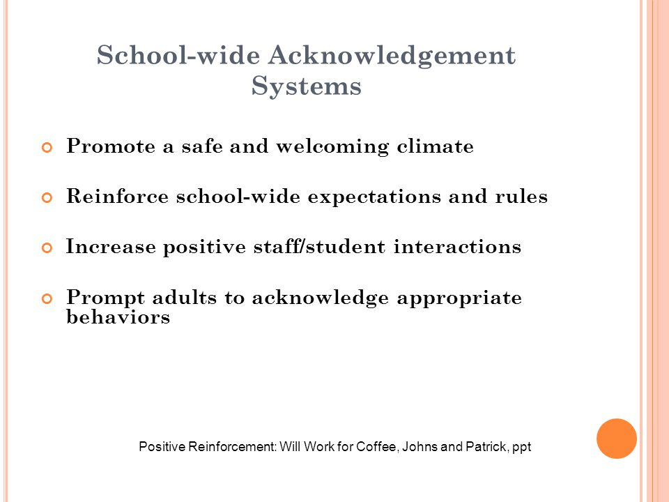 School-wide Acknowledgement Systems