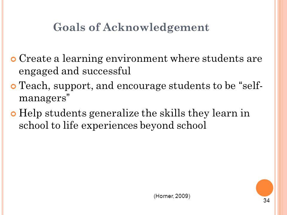 Goals of Acknowledgement