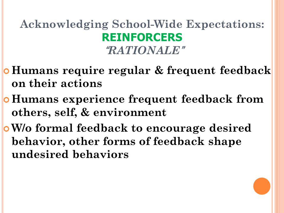 Acknowledging School-Wide Expectations: REINFORCERS RATIONALE