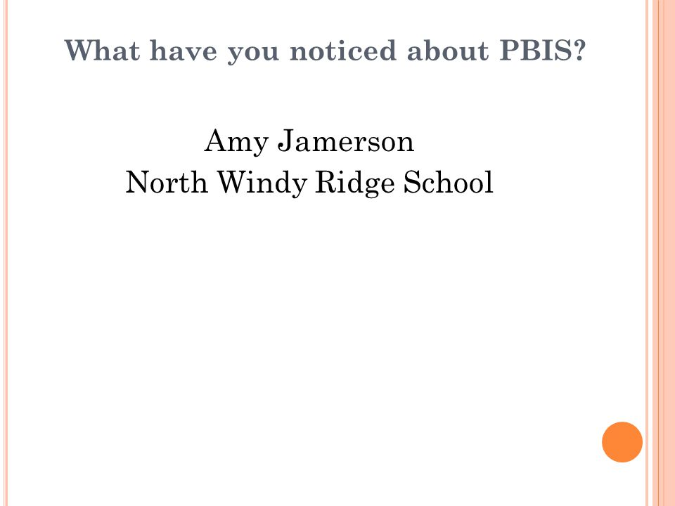 What have you noticed about PBIS