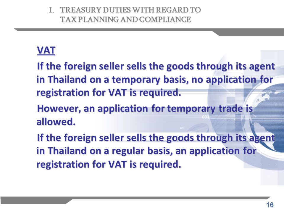 However, an application for temporary trade is allowed.
