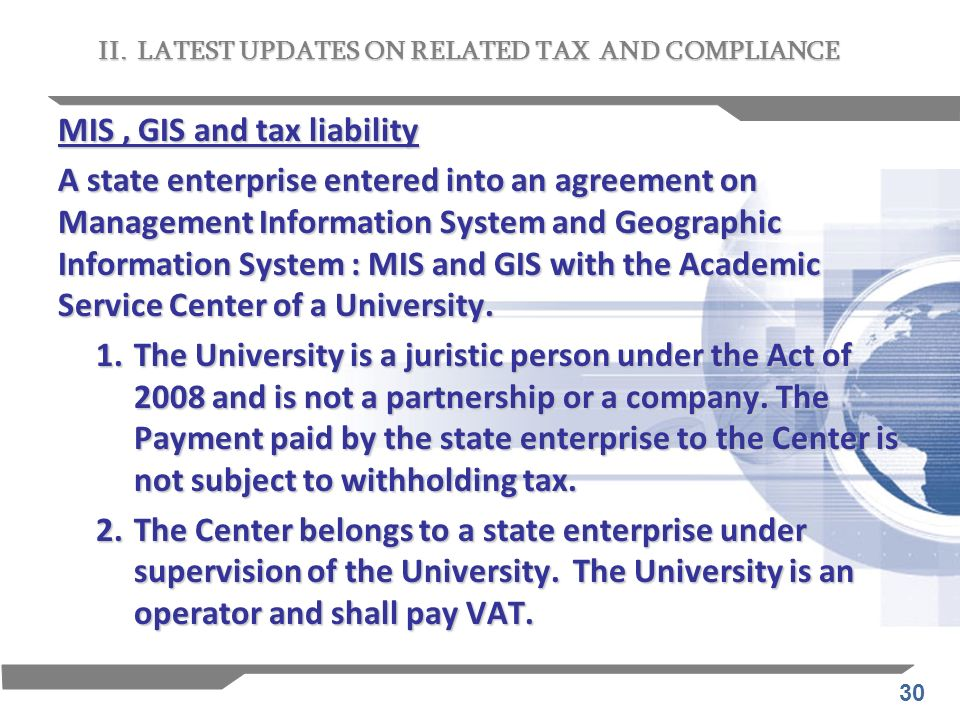 MIS , GIS and tax liability