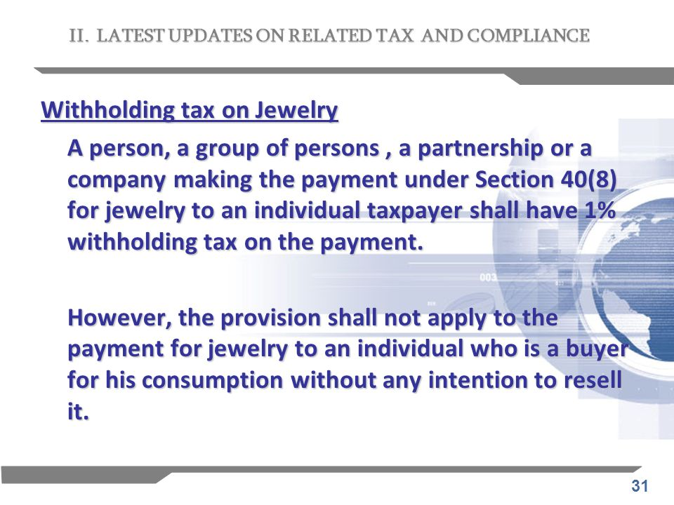 Withholding tax on Jewelry