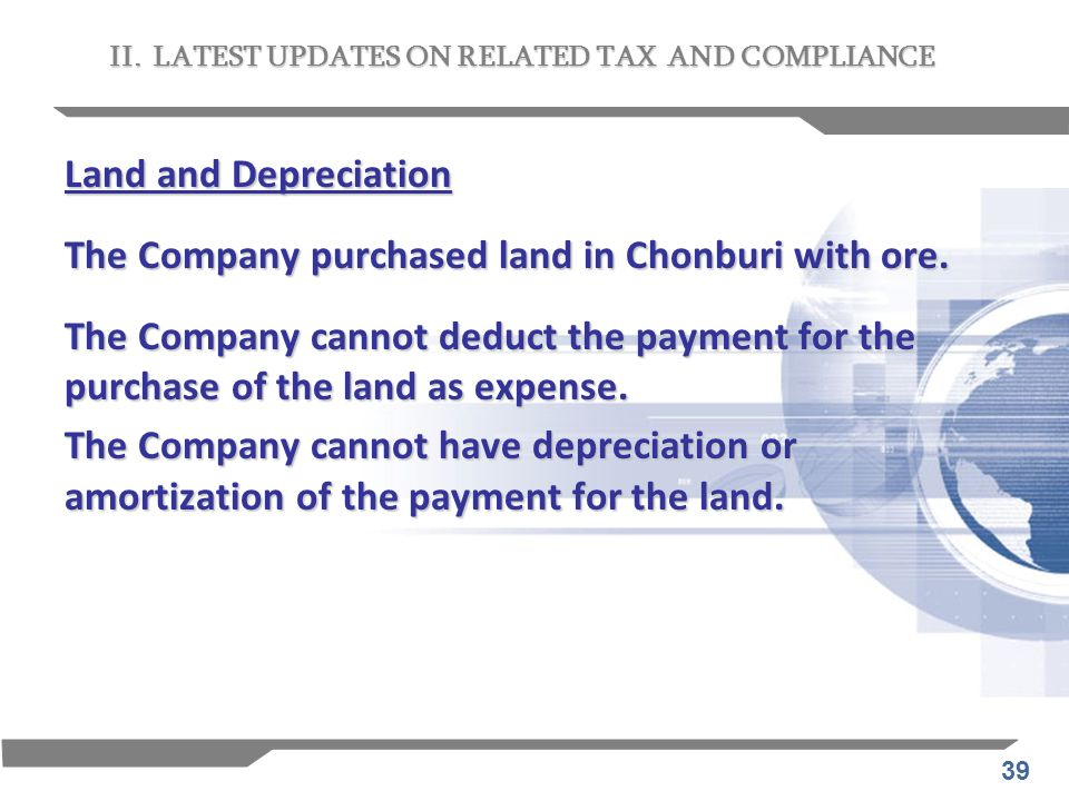 The Company purchased land in Chonburi with ore.