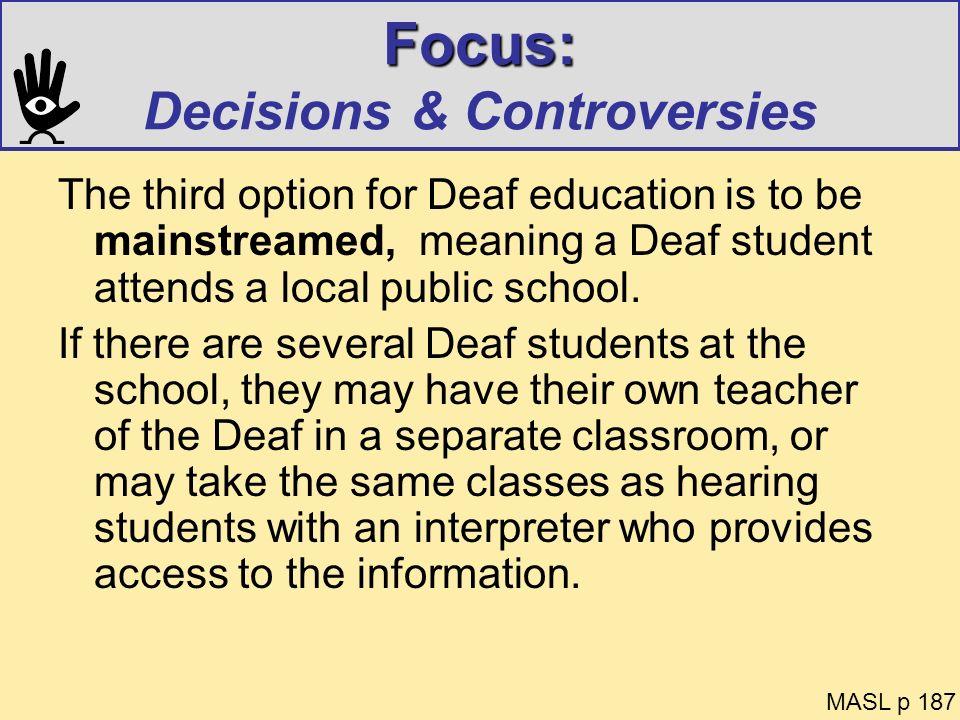 Focus: Decisions & Controversies
