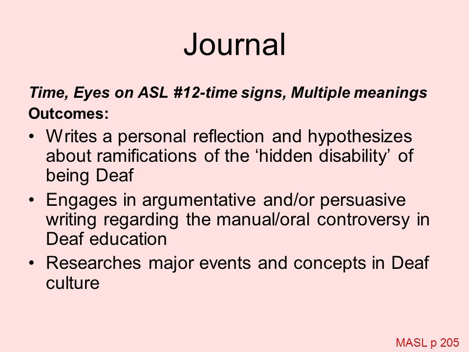 Journal Time, Eyes on ASL #12-time signs, Multiple meanings. Outcomes: