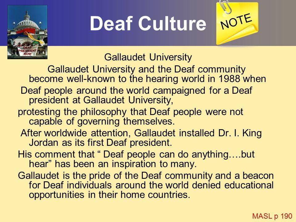 Deaf Culture NOTE Gallaudet University