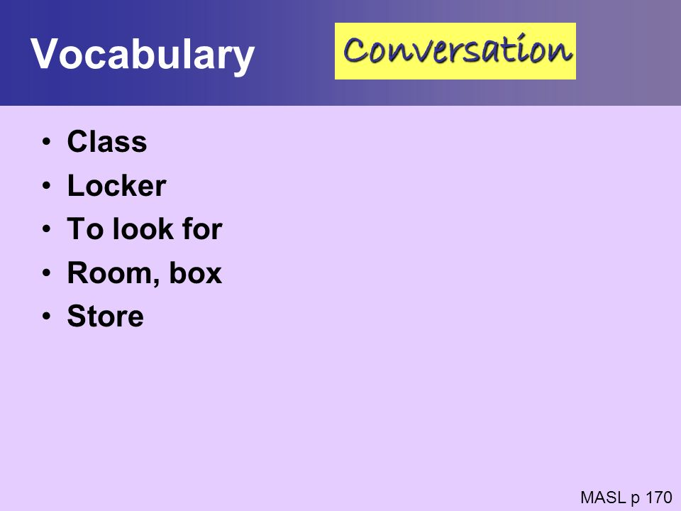 Vocabulary Conversation Class Locker To look for Room, box Store