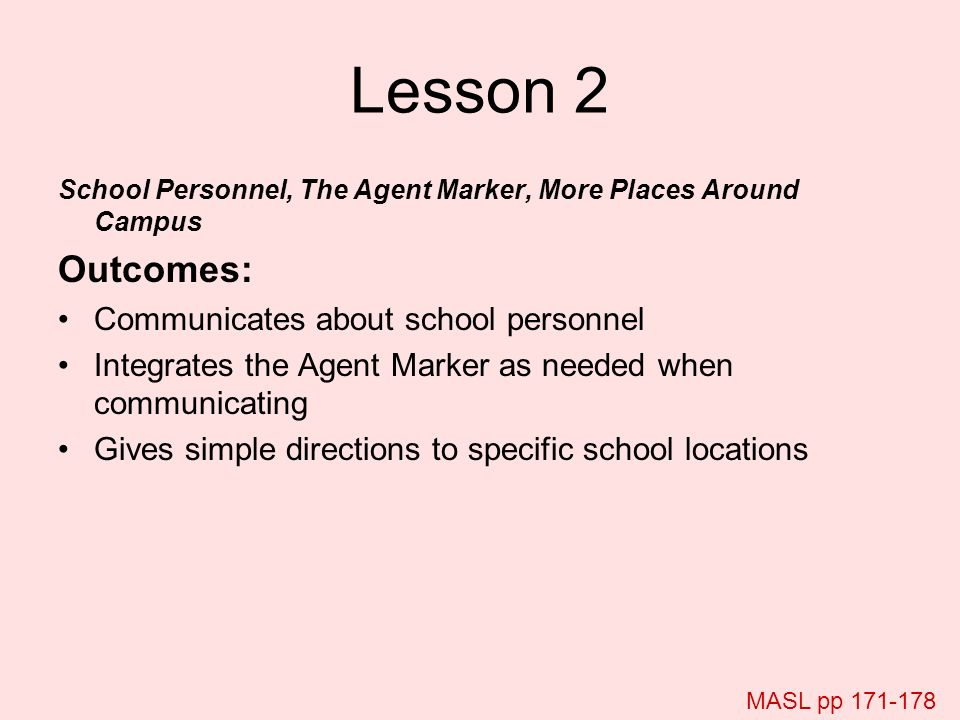 Lesson 2 Outcomes: Communicates about school personnel