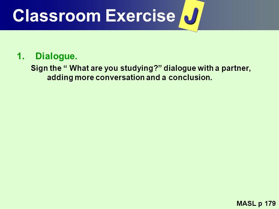 J Classroom Exercise Dialogue.