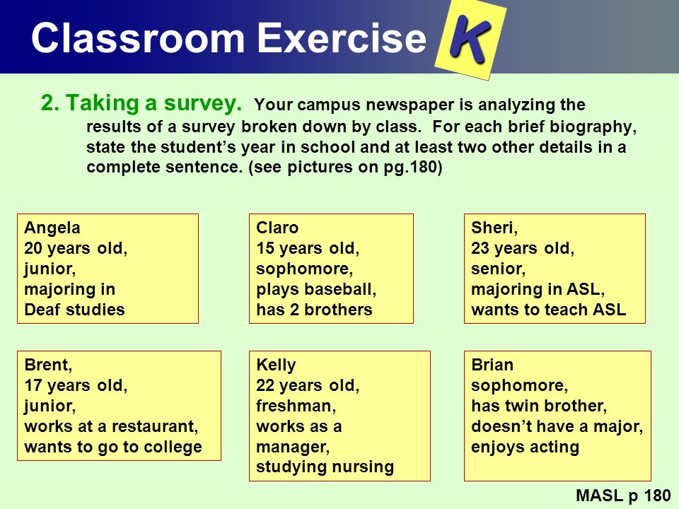 Classroom Exercise K.
