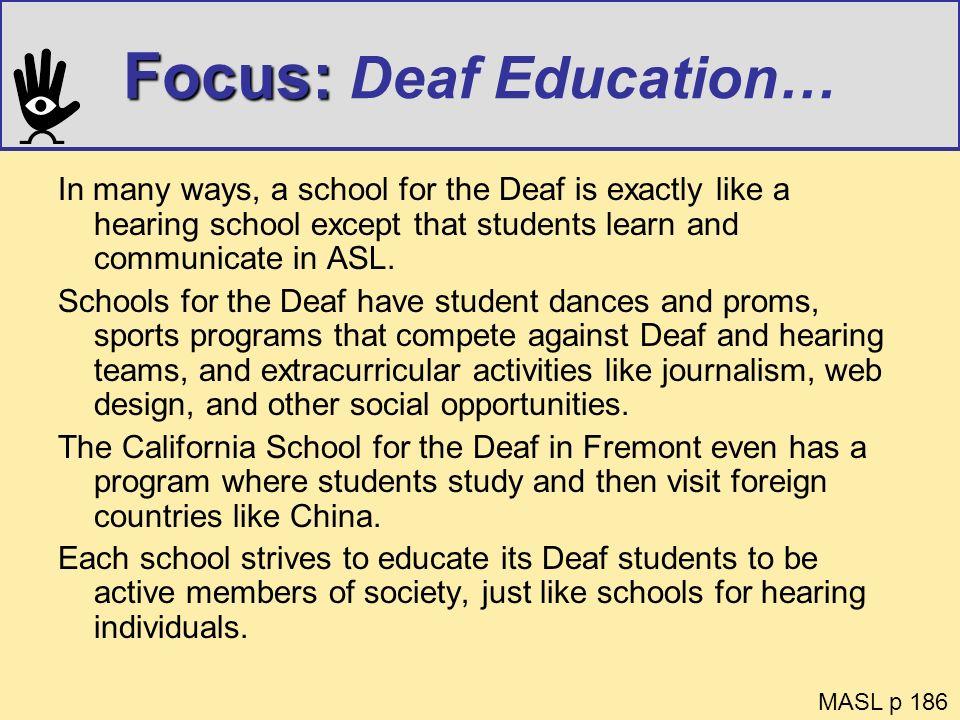 Focus: Deaf Education…