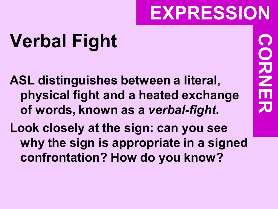 EXPRESSION Verbal Fight CORNER