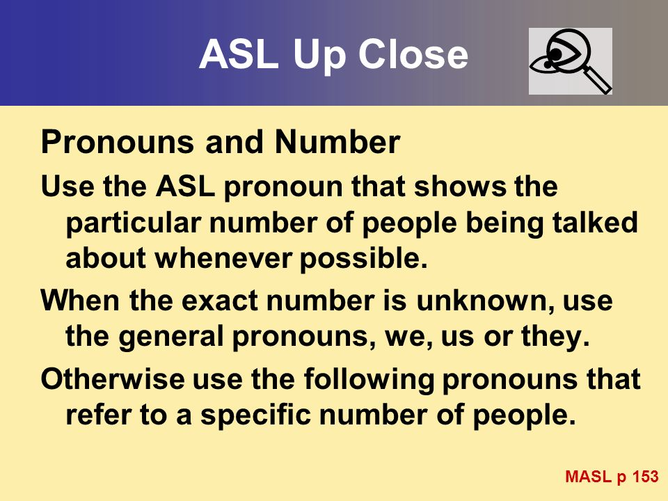 ASL Up Close Pronouns and Number
