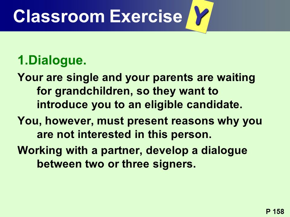 Y Classroom Exercise 1.Dialogue.