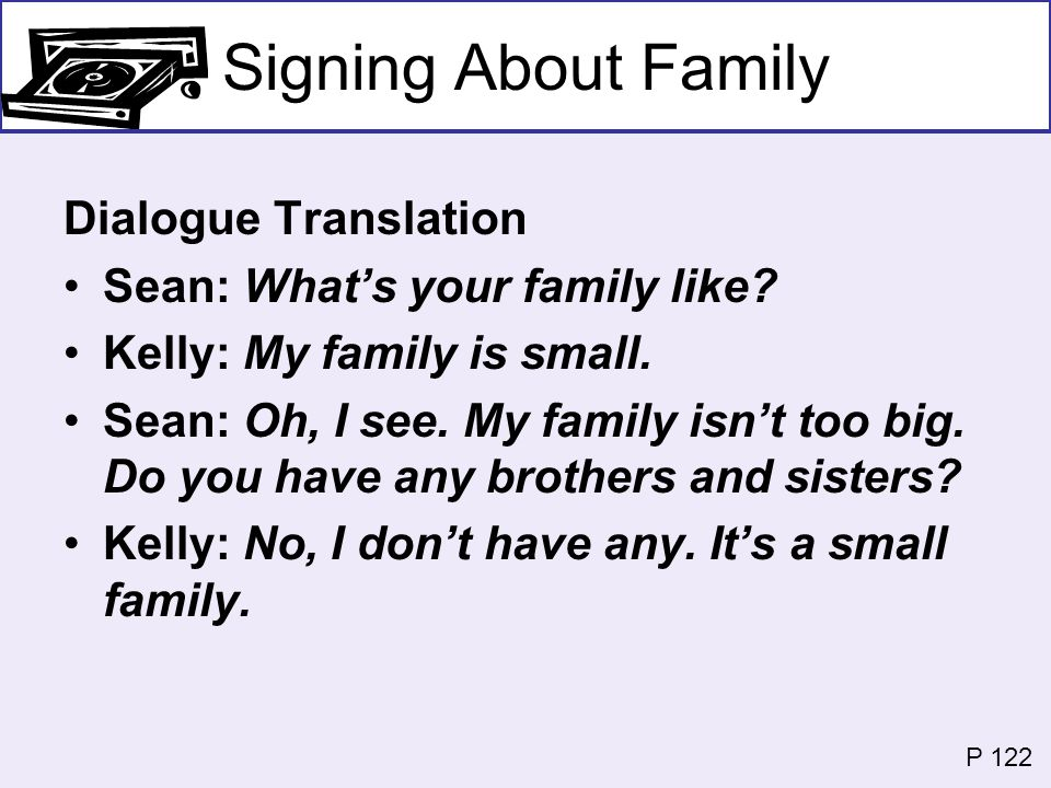 Signing About Family Dialogue Translation