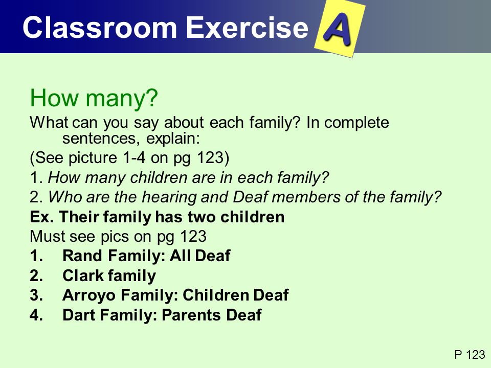 A Classroom Exercise How many