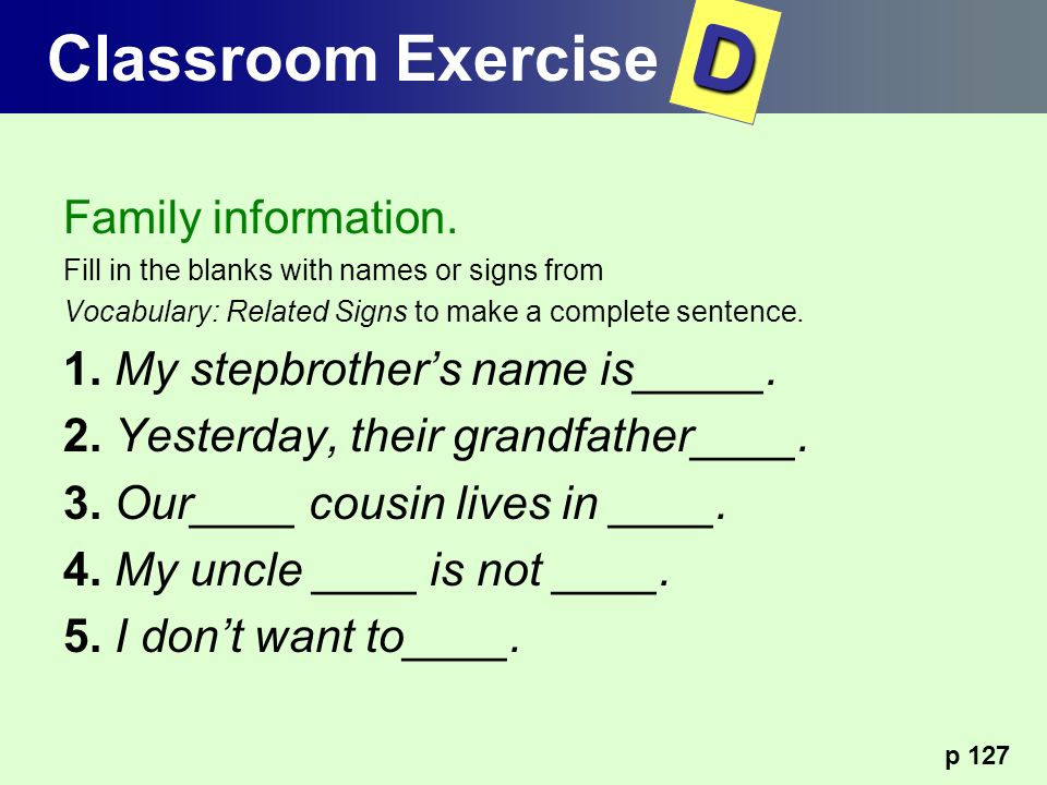 D Classroom Exercise Family information.