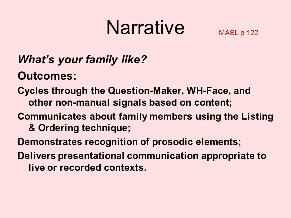Narrative What's your family like Outcomes: