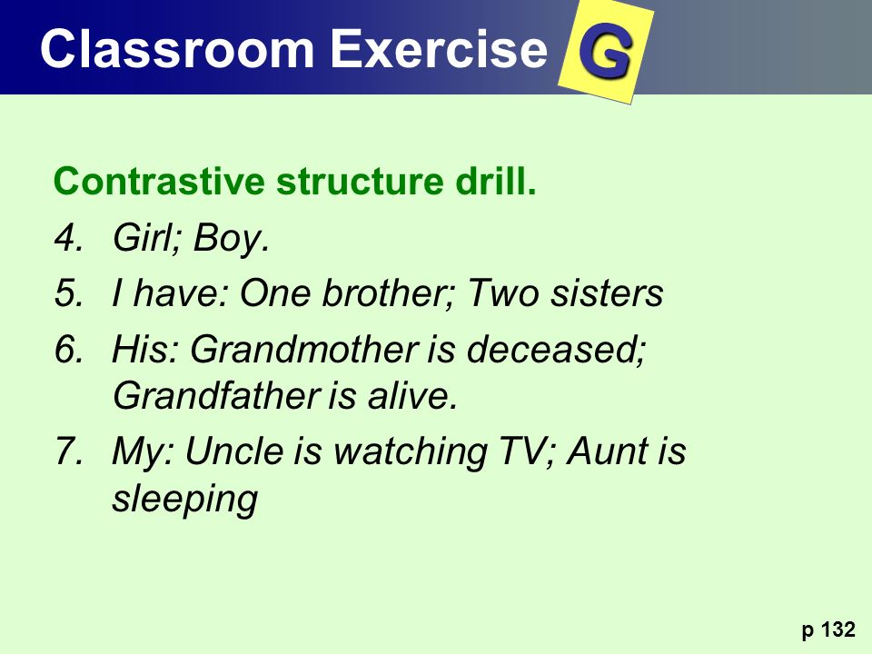 G Classroom Exercise Contrastive structure drill. Girl; Boy.