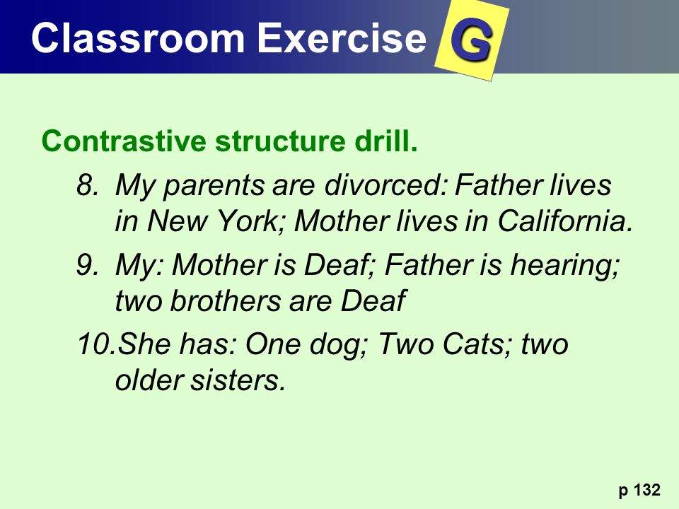 G Classroom Exercise Contrastive structure drill.