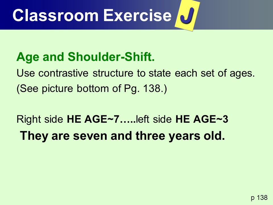 J Classroom Exercise Age and Shoulder-Shift.