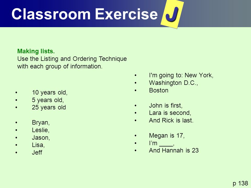 J Classroom Exercise Making lists.