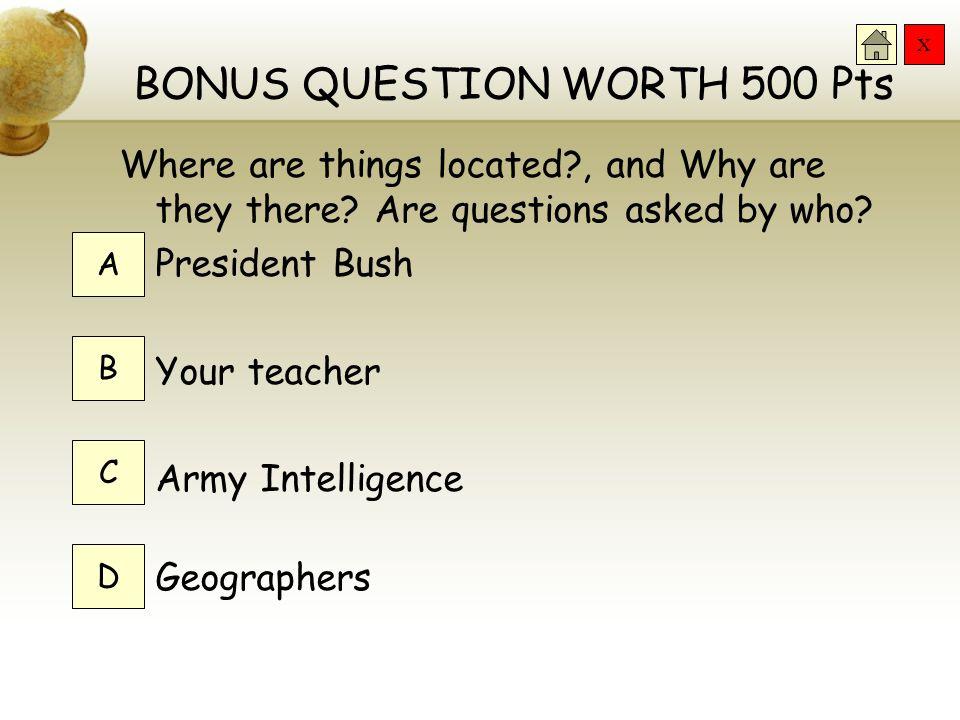 BONUS QUESTION WORTH 500 Pts