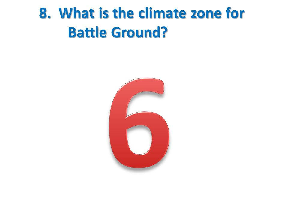 8. What is the climate zone for Battle Ground