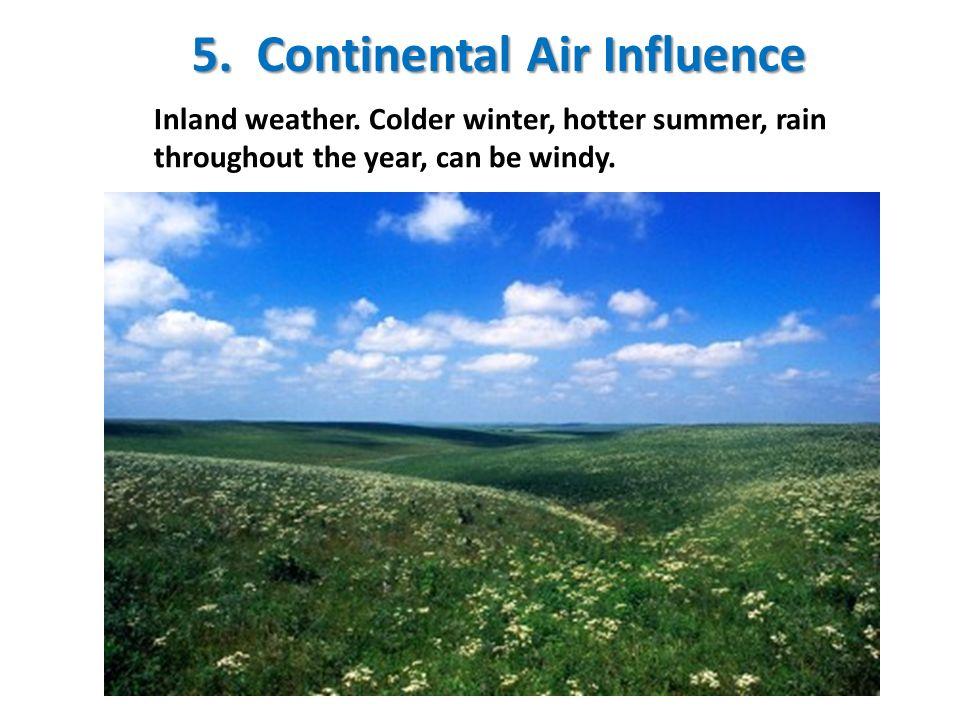 5. Continental Air Influence