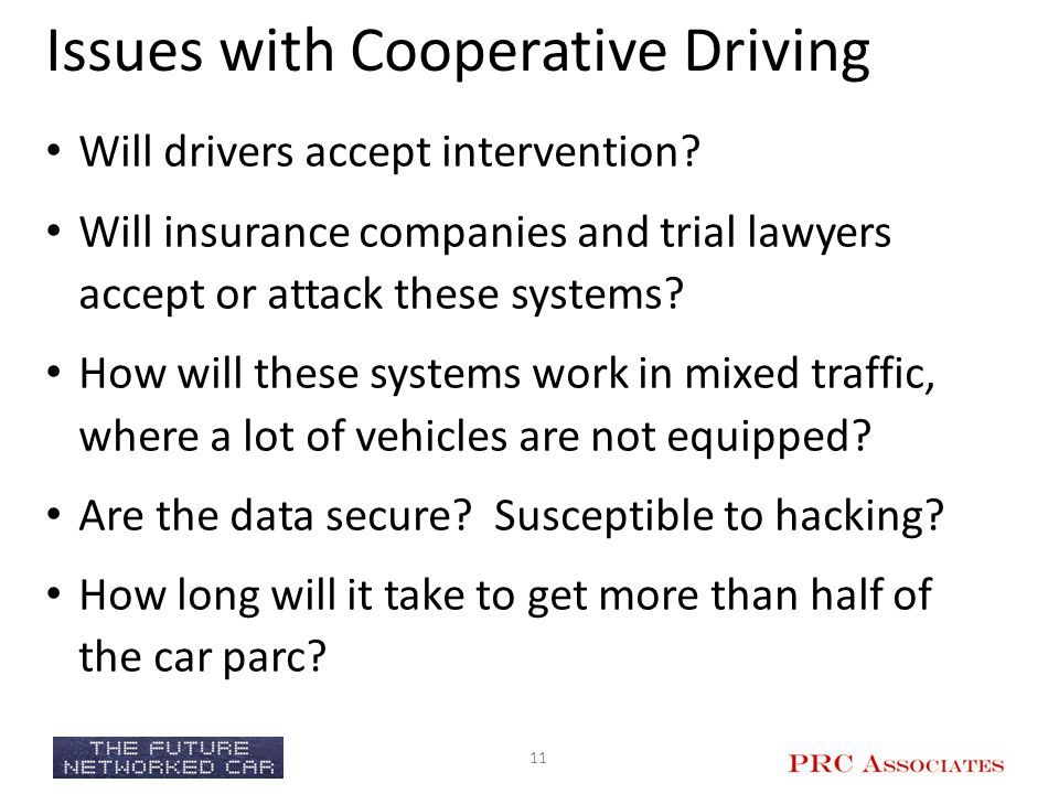 Issues with Cooperative Driving