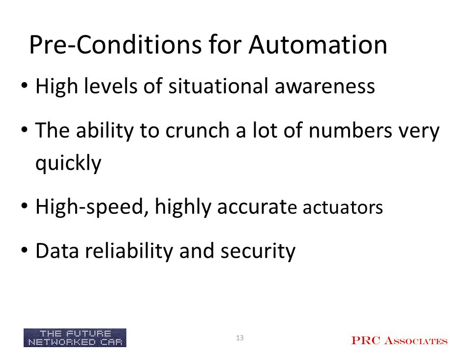 Pre-Conditions for Automation