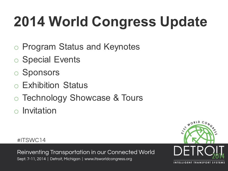 2014 World Congress Update Program Status and Keynotes Special Events
