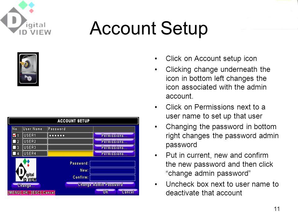 Account Setup Click on Account setup icon