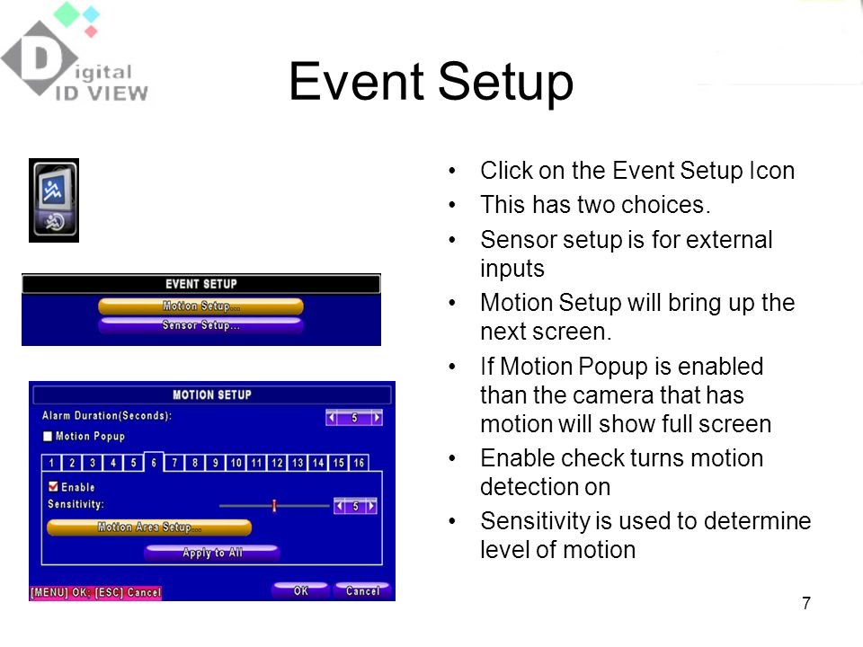 Event Setup Click on the Event Setup Icon This has two choices.