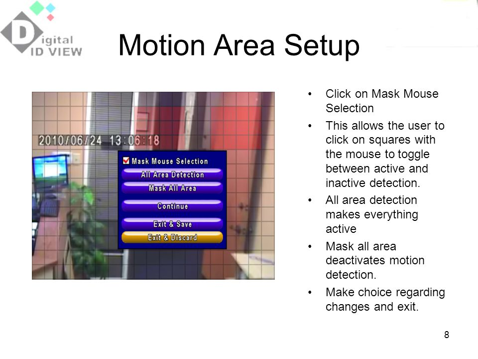 Motion Area Setup Click on Mask Mouse Selection