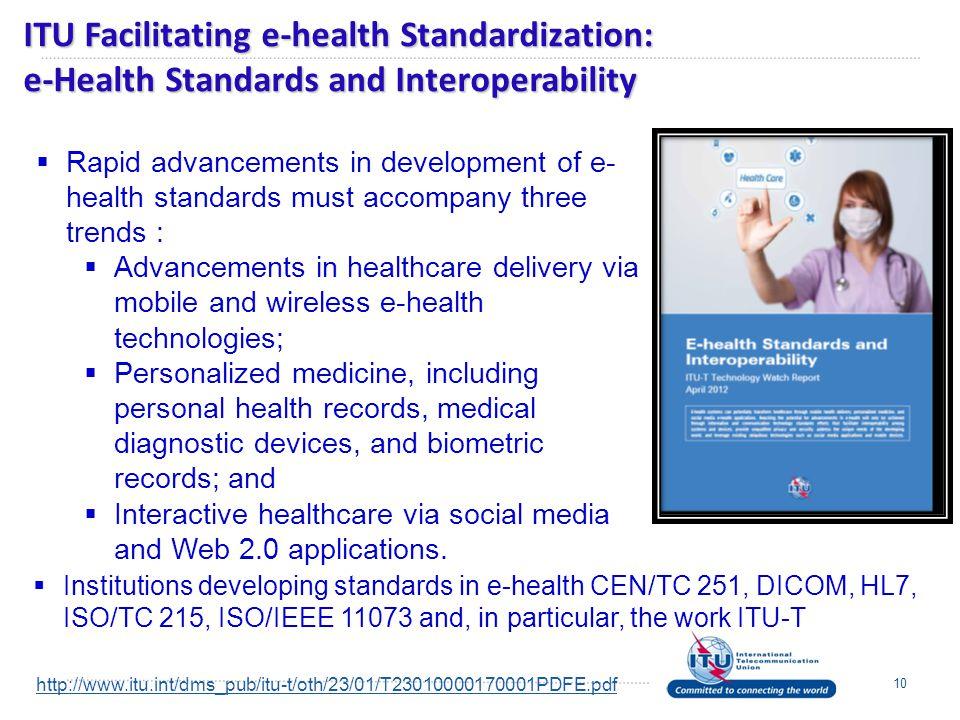 ITU Facilitating e-health Standardization: e-Health Standards and Interoperability