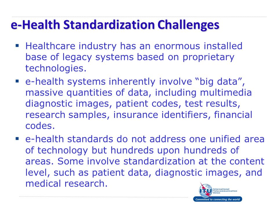 e-Health Standardization Challenges