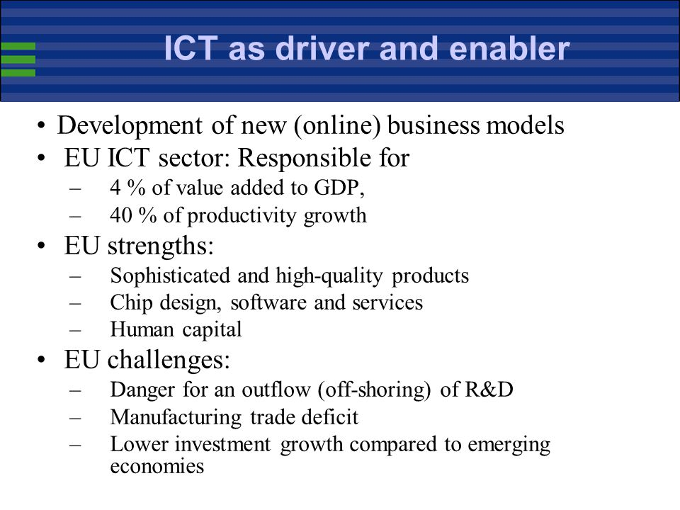 ICT as driver and enabler
