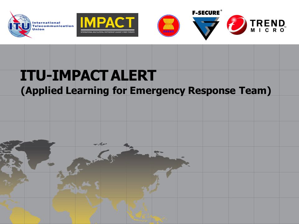ITU-IMPACT ALERT (Applied Learning for Emergency Response Team)