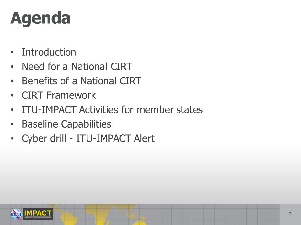 Agenda Introduction Need for a National CIRT