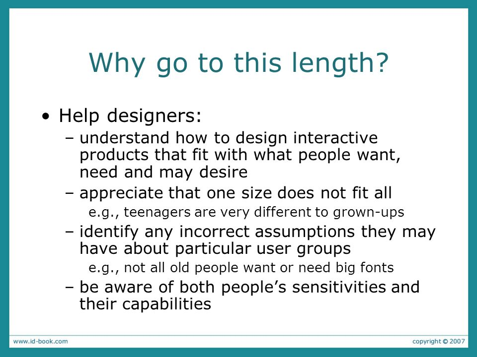 Why go to this length Help designers: