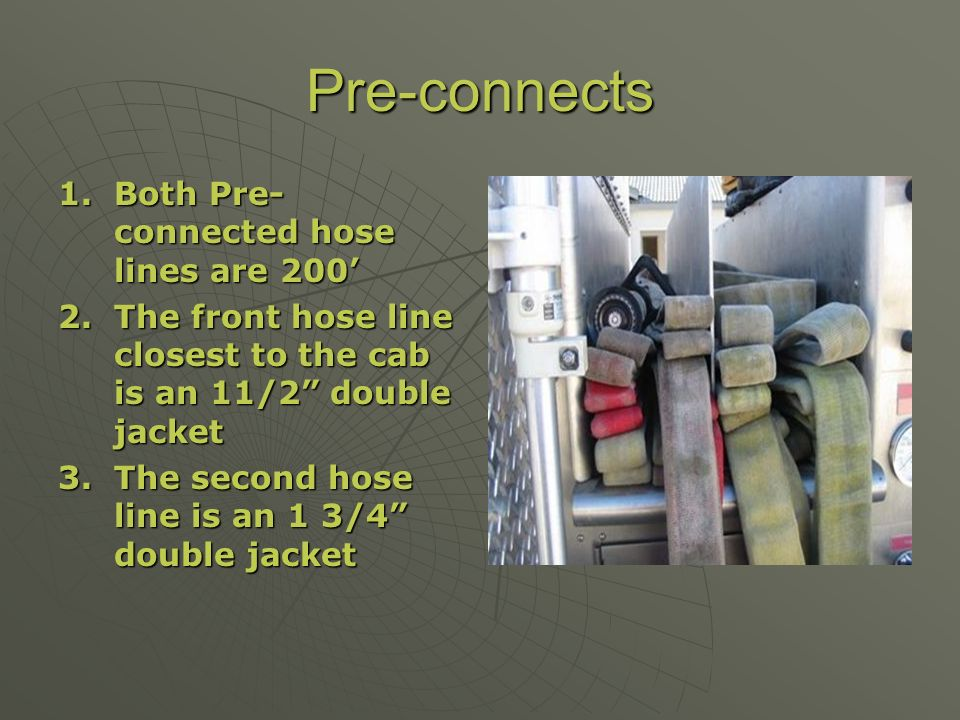 Pre-connects Both Pre-connected hose lines are 200'
