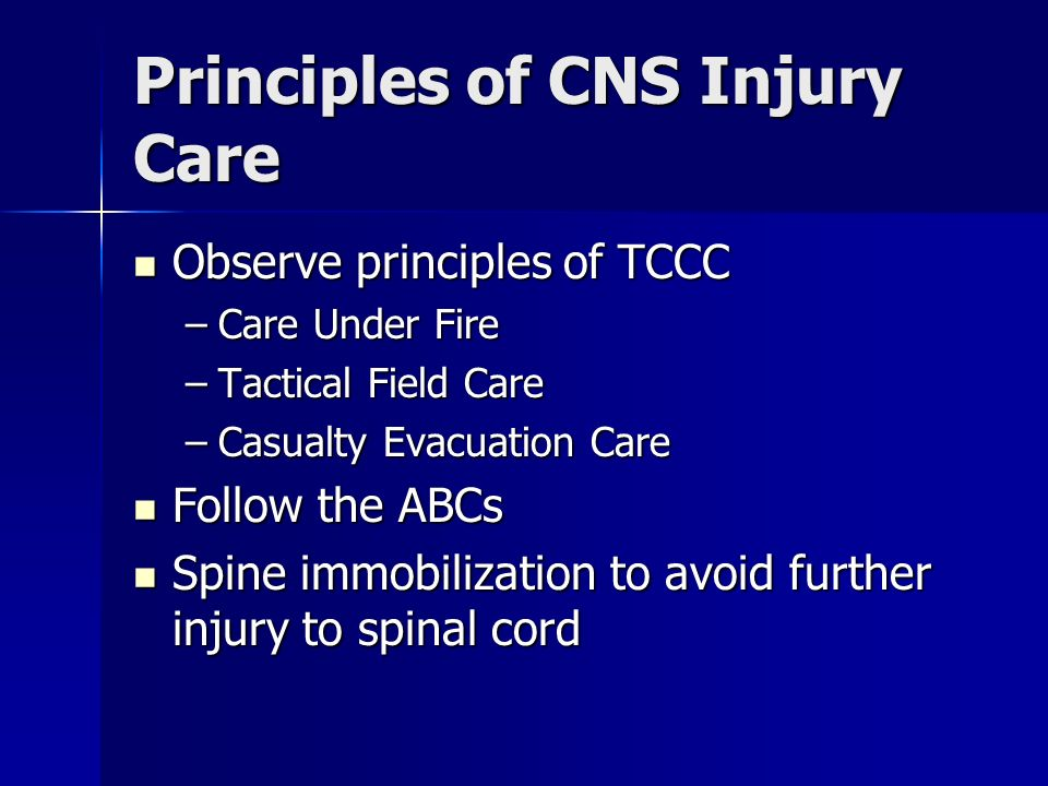 Principles of CNS Injury Care