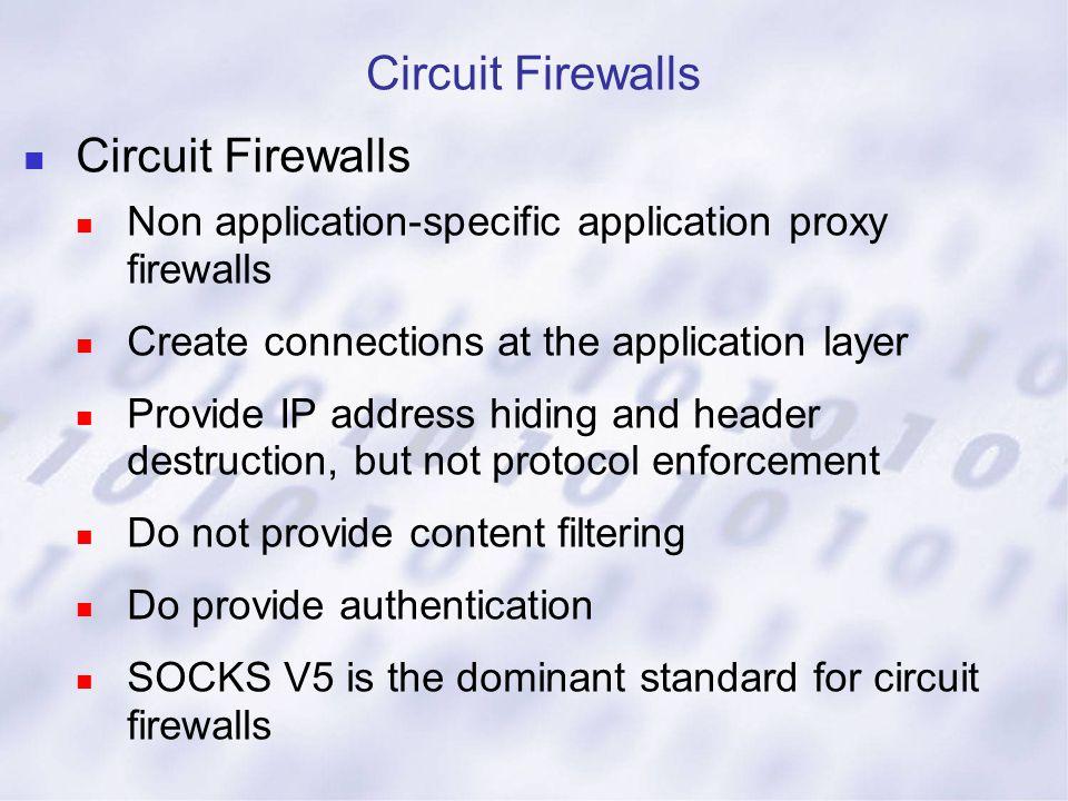 Circuit Firewalls Circuit Firewalls