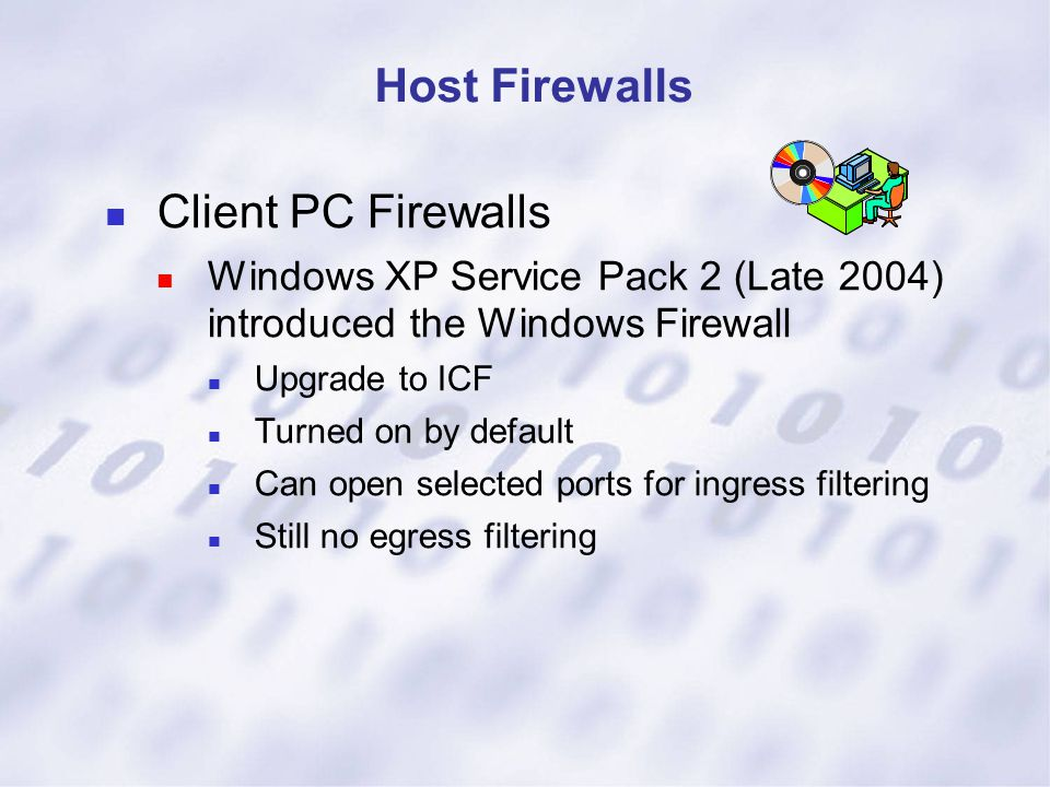 Host Firewalls Client PC Firewalls