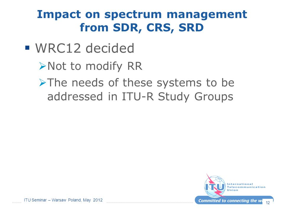 Impact on spectrum management from SDR, CRS, SRD
