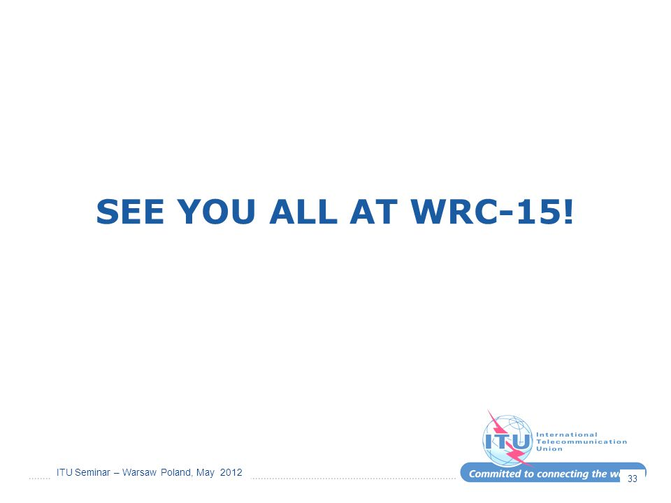SEE YOU ALL AT WRC-15!