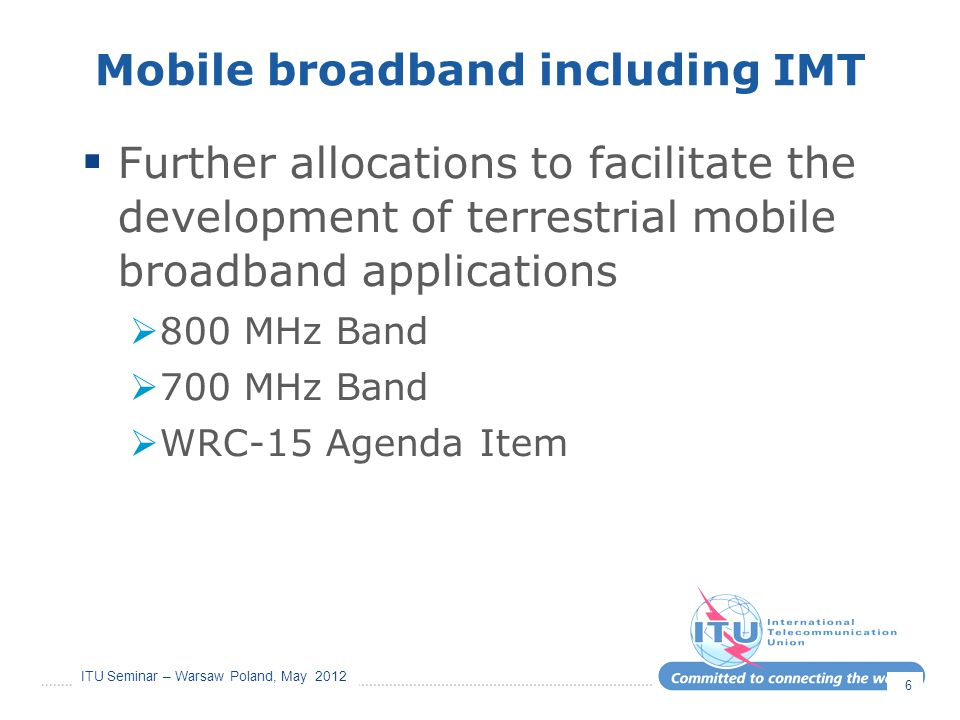Mobile broadband including IMT