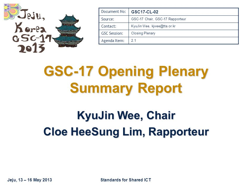 GSC-17 Opening Plenary Summary Report